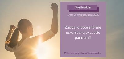 Obrazek do artykułu Zadbaj o dobrą formę psychiczną w czasie pandemii!